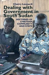 Dealing with Government in South Sudan | Cherry Leonardi |