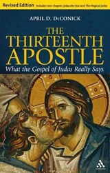 The Thirteenth Apostle | April D. DeConick |