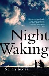 Night Waking | Sarah Moss |