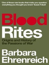 Blood Rites | Barbara Ehrenreich |