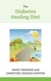The Diabetes Healing Diet