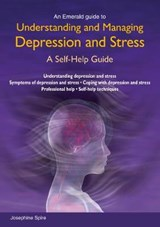 Understanding And Managing Depression And Stress | Josephine Spire |