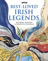 Best-Loved Irish Legends | Eithne Massey |