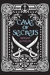 Cave of Secrets | Morgan Llywelyn |
