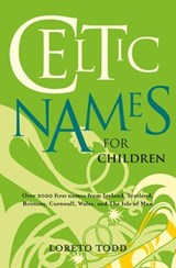 Celtic Names for Children | Loreto Todd |