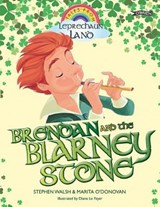 Brendan and the Blarney Stone | Stephen Walsh |