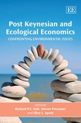 Post Keynesian and Ecological Economics | Richard P.F. Holt |