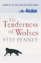 Tenderness of Wolves | Stef Penney |