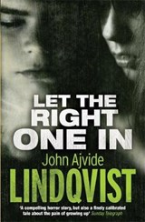 Let the Right One In | John Ajvide Lindqvist |