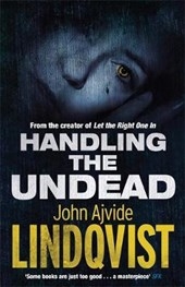 Handling the Undead