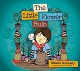 The Little Flower Bulb | Eleanor Gormally |