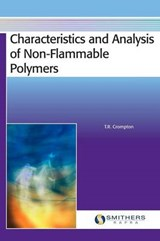 Characteristics and Analysis of Non-Flammable Polymers | T. R. Crompton |