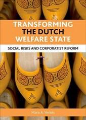Transforming the Dutch Welfare State