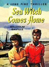 Witchend: Sea Witch Comes Home | Malcolm Saville |