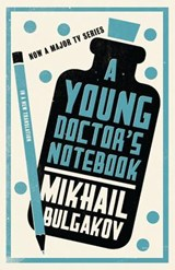Young Doctor's Notebook | Mikhail Bulgakov |