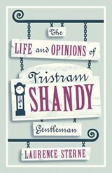 Life and Opinions of Tristram Shandy, Gentleman | Laurence Sterne |