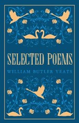 Selected Poems | W.B. Yeats |
