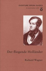 Der Fliegende Hollander/The Flying Dutchman | Richard Wagner |