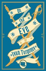 On the Eve | Ivan Sergeevich Turgenev |