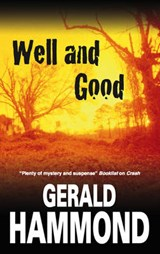 Well and Good | Gerald Hammond |