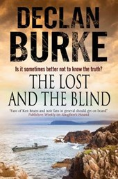 Lost and the Blind: A Contemporary Thriller Set in Rural Ire