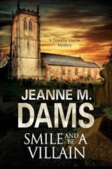 Smile and be a Villain | Jeanne M Dams |