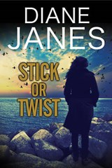 Stick or Twist | Diane Janes |