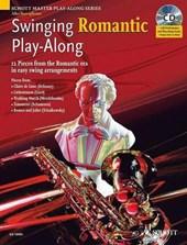 Swinging Romantic Play-Along. Alt-Saxophon; Klavier ad lib.