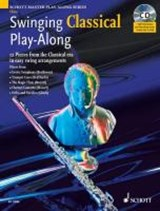 Swinging Classical Play-Along. Flöte; Klavier ad lib. | Mark Armstrong |