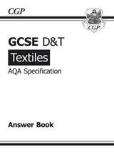 GCSE D&T Textiles AQA Exam Practice Answers (for Workbook) ( | Richard Parsons |