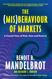 (Mis)Behaviour of Markets | Benoit B. Mandelbrot ; Richard L. Hudson |