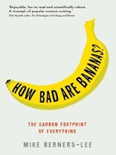 How Bad Are Bananas? | Mike Berners-Lee |