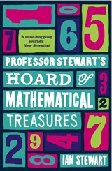 Professor Stewart's Hoard of Mathematical Treasures | Ian Stewart |