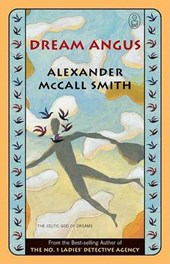 Dream Angus | Alexander Mccall Smith |