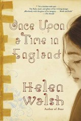 Once Upon a Time in England | Helen Walsh |