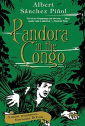 Pandora in the Congo | Albert Sanchez Pinol |