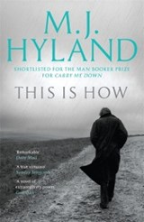 This is How | M.J. Hyland |