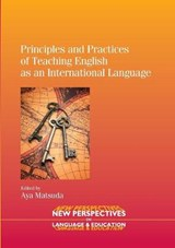 Principles and Practices of Teaching English as an Internati | Aya Matsuda |