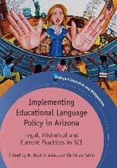 Implementing Educational Language Policy in Arizona | M. Beatriz Arias |