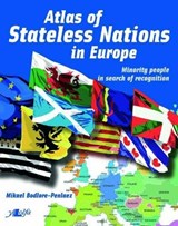 Atlas of Stateless Nations in Europe | Mikael Bodlore-Penlaez |