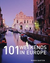 101 Weekends in Europe | Robin Barton |
