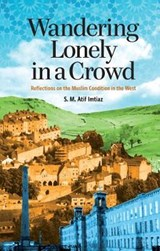 Wandering Lonely in a Crowd | S. M. Atif Imtiaz |
