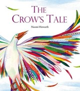 Crow's tale | Naomi Howarth |