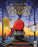All Aboard the Discovery Express | Hawkins, Emily ; Adams, Tom |