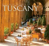 The Best-kept Secrets of Tuscany | Tamsin Pickeral |
