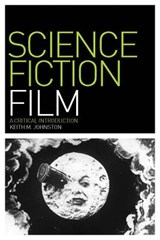 Science Fiction Film | Keith M. Johnston |