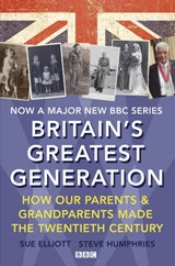 Britain's Greatest Generation | Sue Elliott |
