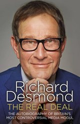 The Real Deal | Richard Desmond |
