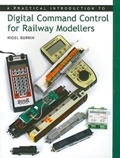 Practical Introduction to Digital Command Control for Railwa