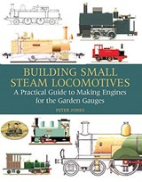 Building Small Steam Locomotives | Peter Jones |